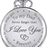 Dad Gift from Daughter to Father Engraved Pocket Watch - No Matter How Much Time Passes, I Will Always Be Your Little… 24